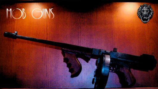 MOB GUNS 1927 Thompson TOMMY GUN CHOPPER TYPEWRITER background